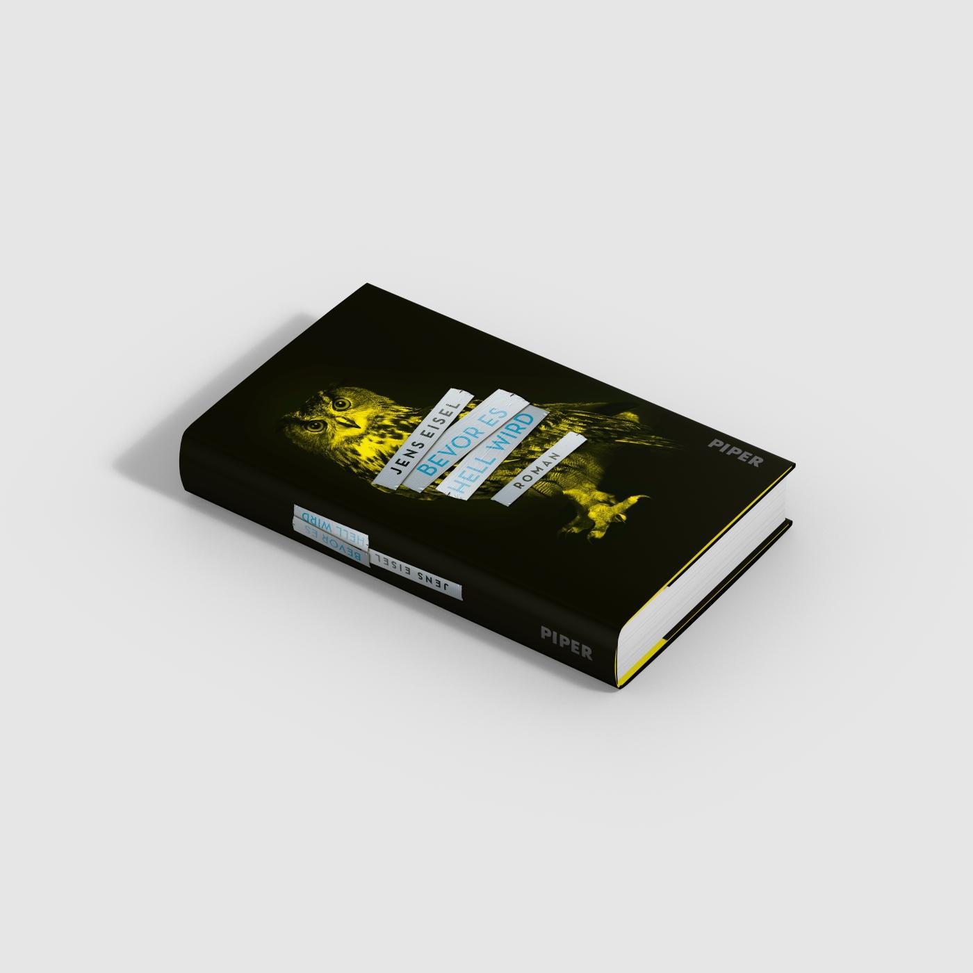 Jens Eisel * Bevor es hell wird * Piper Verlag * Buchcovergestaltung ZeroMedia, München