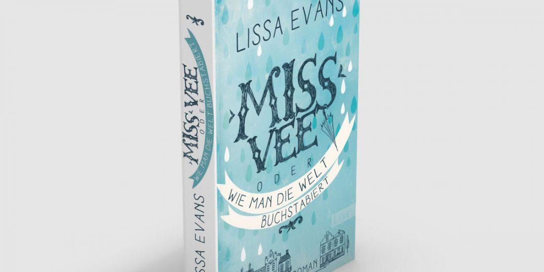 Lissa Evans * Miss Vee * List
