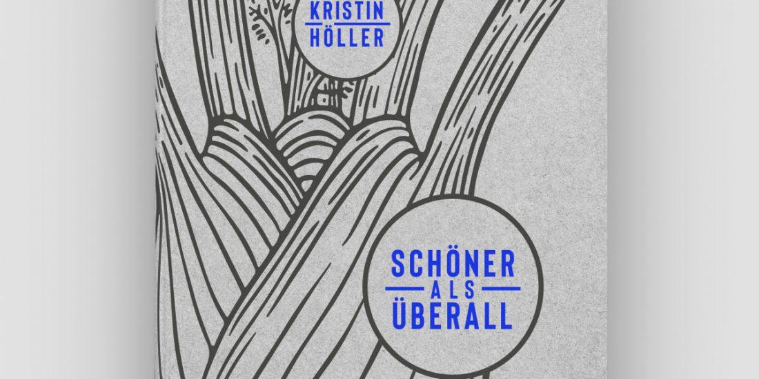 Kristin Höller * Schöner als überall